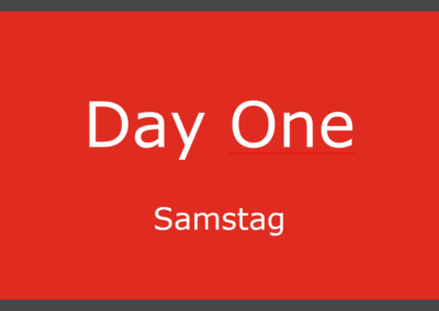 Day One – Samstag