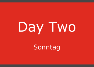 Day Two – Sonntag